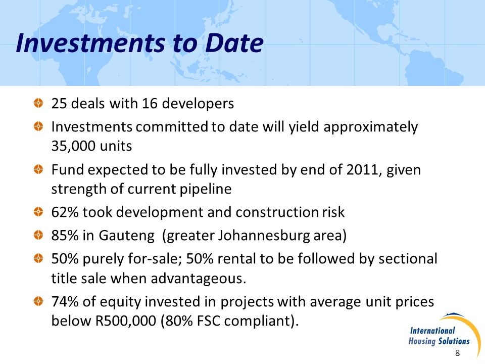 Greatermans 9 Investment approved May 2008 Joint Venture with AFHCO, a well-established developer specialising in acquiring inner-city office buildings and converting them to affordable residential; IHS has veto on major decisions Acquisition of the former Greatermans headquarters building in Johannesburg CBD, and conversion into 428 units plus supporting retail opportunities Funds investment is R18.6m