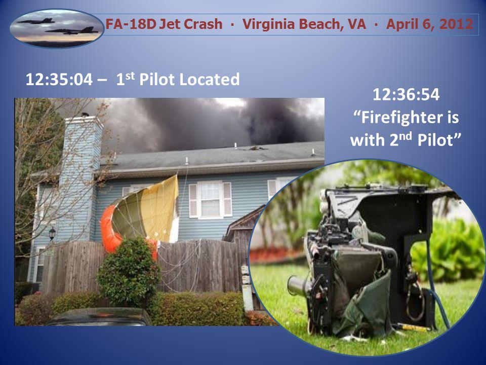 FA-18D Jet Crash Virginia Beach, VA April 6, 2012 Division A