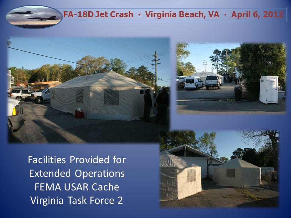 FA-18D Jet Crash Virginia Beach, VA April 6, 2012 Foam Application to Reduce Airborne Contaminants