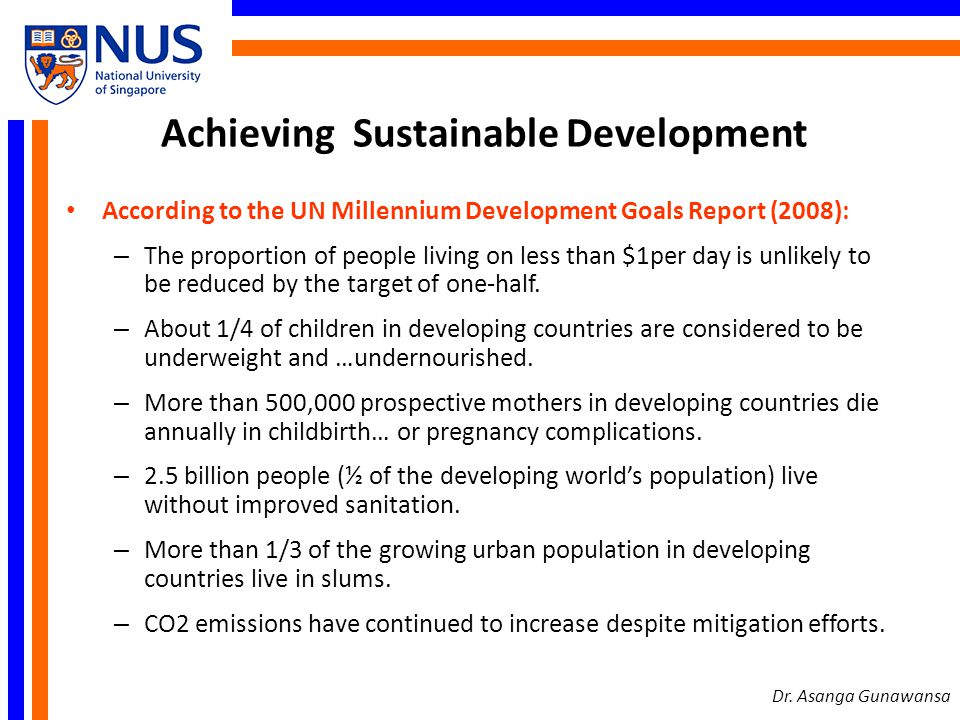 Sustainable Development Challenges Three key challenges: 1.Overpopulation in the developing world.