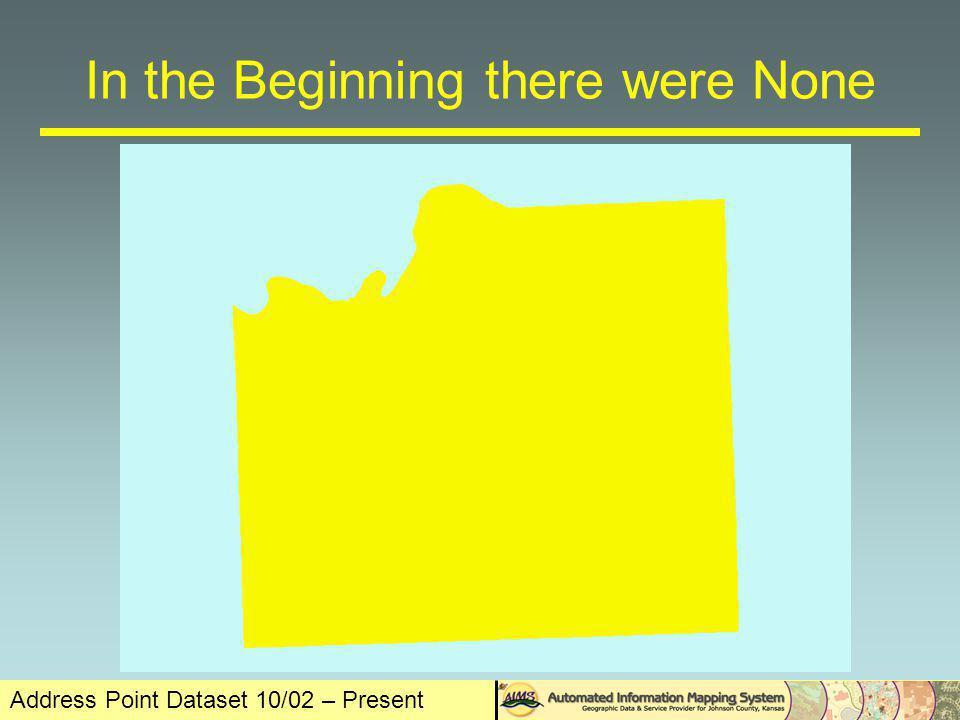 Address Point Dataset 10/02 – Present Addition of City Data