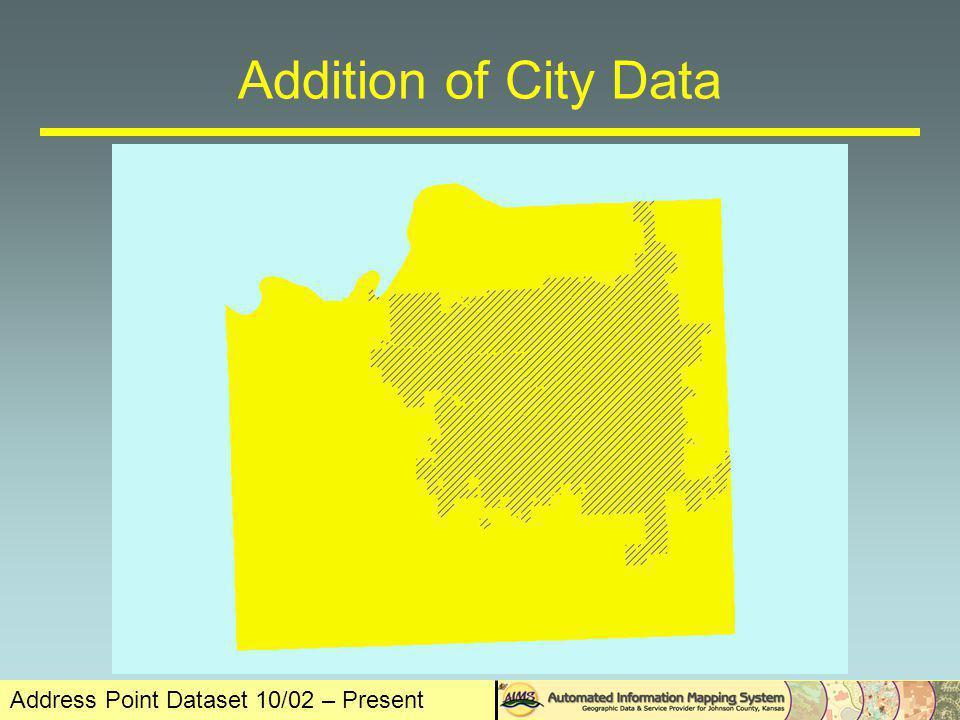 Address Point Dataset 10/02 – Present Addition of Clerk Data