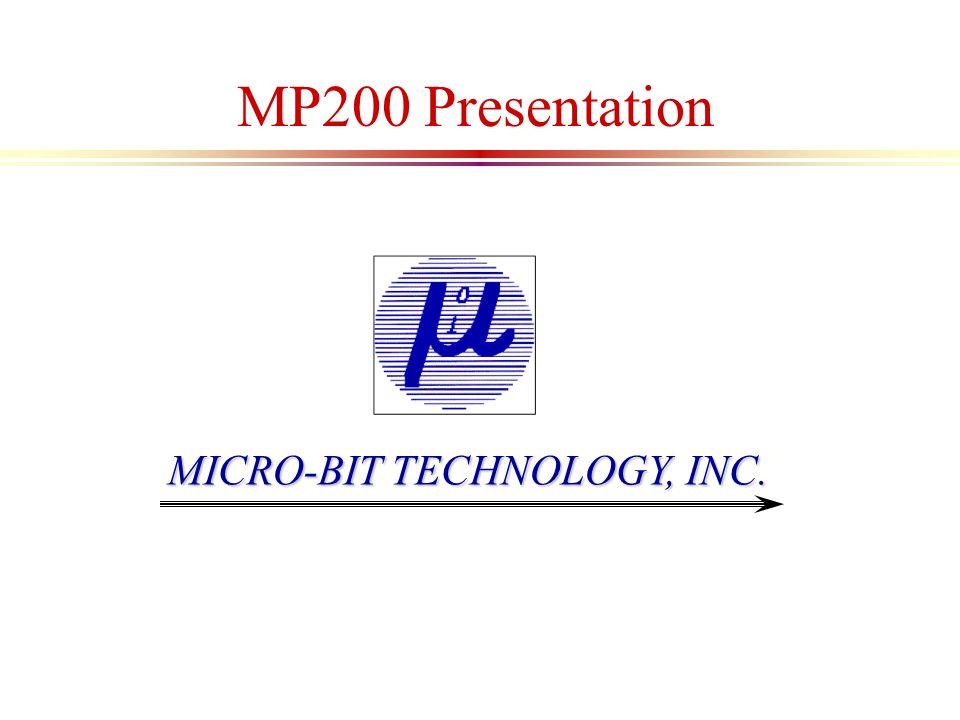 Micro-Bit MP200 Presentation Overview l Operator Interface l Discrete I/Os l Analog I/Os l Motion controller l Serial communications l Diagnostics Software l EZ-Ware l Applications Delay