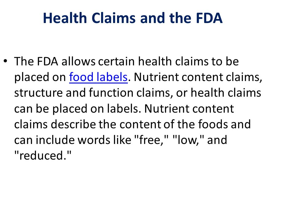 Calorie-free foods, low-fat foods and reduced- sodium foods display these types of claims.