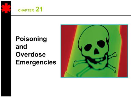 Poisoning and Overdose Emergencies