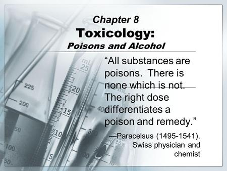 Toxicology Definition—the study of the adverse effects of chemicals or physical agents on living organisms.