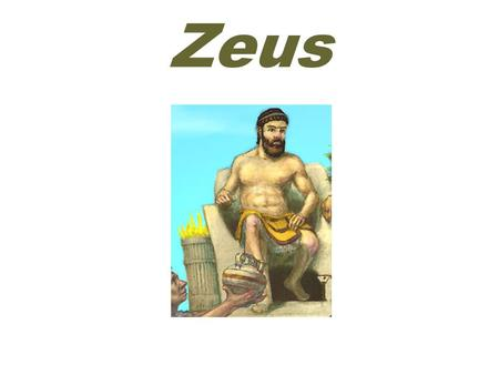 Zeus. Supreme ( 至高無上的 ) ZEUS (zoose or zyoose; Roman name Jupiter) was the supreme god of the Olympians.