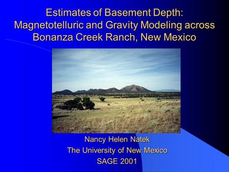 Nancy Helen Natek The University of New Mexico SAGE 2001