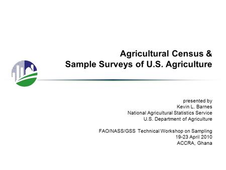 Agricultural Census & Sample Surveys of U.S. Agriculture