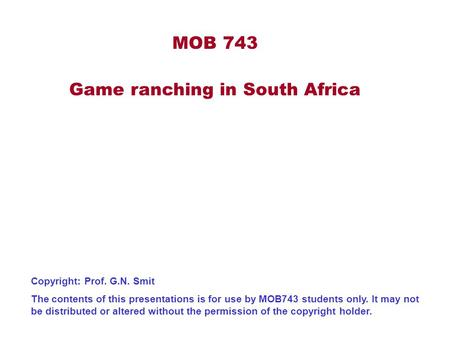MOB 743 Game ranching in South Africa