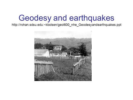 Geodesy and earthquakes