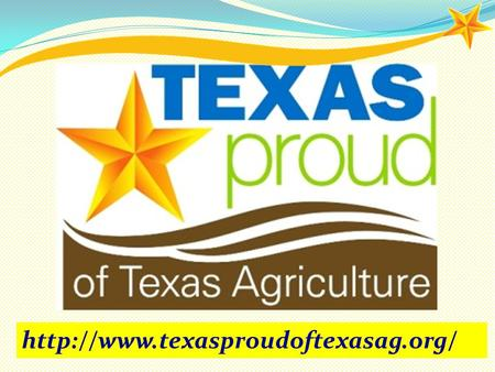 Are you Texas Proud of Texas Agriculture? Most 4-H and FFA members are! However, some don't share our passion for.
