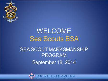 SEA SCOUT MARKSMANSHIP PROGRAM