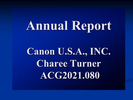 Annual Report Canon U.S.A., INC. Charee Turner ACG2021.080.