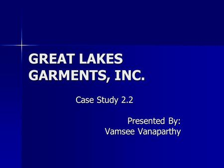 GREAT LAKES GARMENTS, INC.