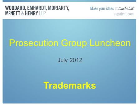 Prosecution Group Luncheon July 2012 Trademarks. Failure To Function, the next rejection? MONTICELLO YELLOW In re Thomas Jefferson Foundation, Inc., Serial.