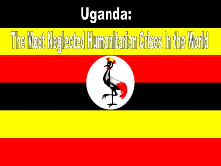 Where is Uganda? Statistics about Uganda: Population Religion Ethnic and Linguistic Groups Population growth rate Life expectancy Percentage of literate.