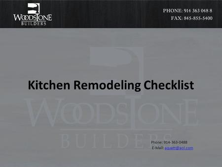 Kitchen Remodeling Checklist Phone: 914-363-0488