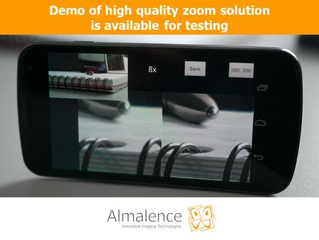 Demo of high quality zoom solution is available for testing.