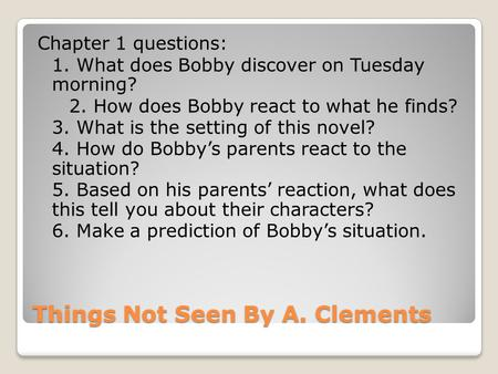 Things Not Seen By A. Clements
