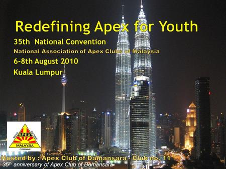35 th anniversary of Apex Club of Damansara. For other hotels visit: