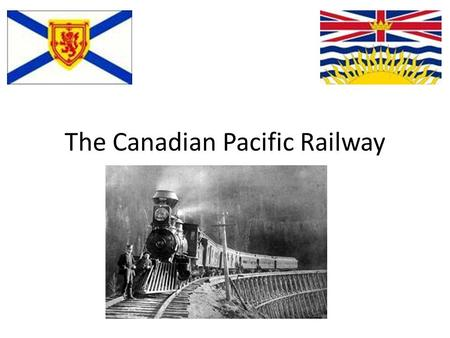 The Canadian Pacific Railway. A History of the Railroad Steam-powered railways in the 19th century revolutionized transportation in Canada and was integral.