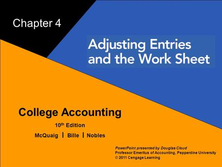 1 Chapter 4 College Accounting 10th Edition McQuaig Bille Nobles