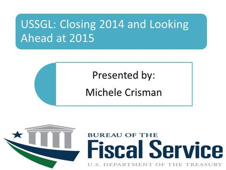 USSGL: Closing 2014 and Looking Ahead at 2015