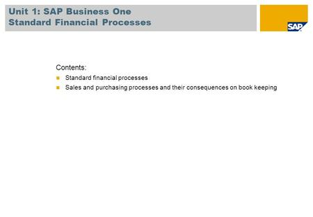 Unit 1: SAP Business One Standard Financial Processes