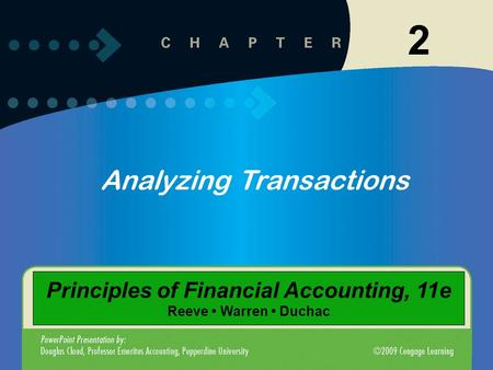 1 2 Analyzing Transactions Principles of Financial Accounting, 11e Reeve Warren Duchac.