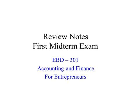 accounting midterm review Study 65 accounting midterm review flashcards from heather a on studyblue.