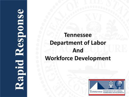 Tennessee Department of Labor And Workforce Development Rapid Response.
