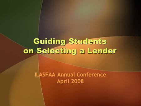 Guiding Students on Selecting a Lender. Very Carefully.