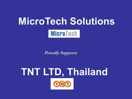 MicroTech Solutions TNT LTD, Thailand Proudly Supports.