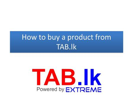 How to buy a product from TAB.lk. (1) Log your account.