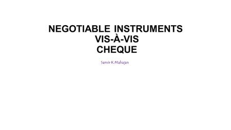 discharge of negotiable instrument Dishonour and discharge of negotiable instruments self-instructional material299 notes as if he were the holder and the principal may then give notice to parties to whom he wants.