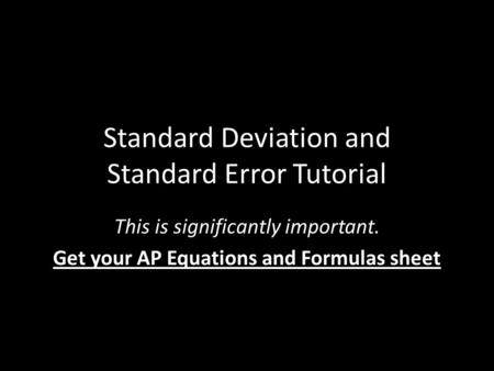 Standard Deviation and Standard Error Tutorial