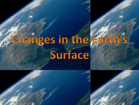 Changes in the Earth's Surface