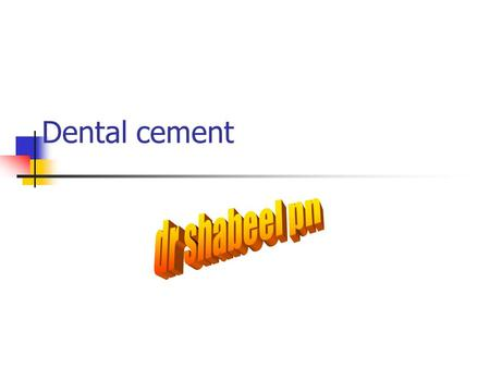 Dental cement dr shabeel pn.