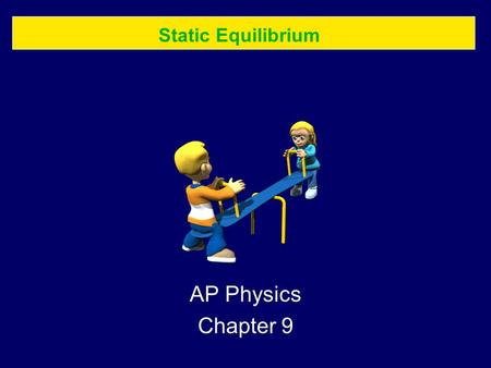 static equilibrium serway physics 1d ppt video online download. Black Bedroom Furniture Sets. Home Design Ideas