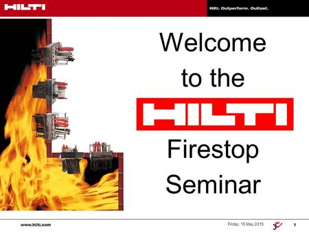 Welcome to the Firestop Seminar.