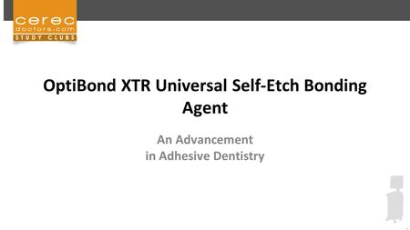 OptiBond XTR Universal Self-Etch Bonding Agent
