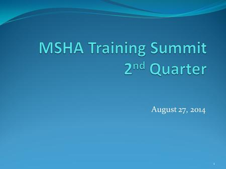 MSHA Training Summit 2nd Quarter