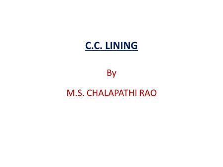 C.C. LINING By M.S. CHALAPATHI RAO.