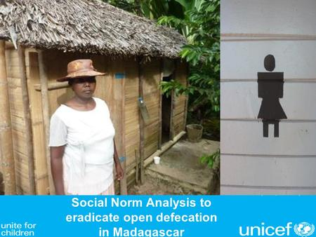 Social Norm Analysis to eradicate open defecation in Madagascar © UNICEF/NYHQ2013-0166/Holt.