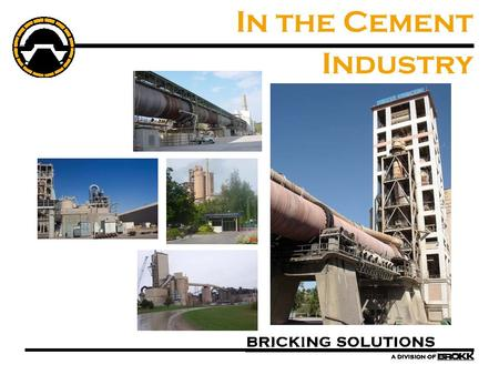 In the Cement Industry. Circle of Refractory Maintenance.