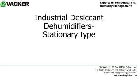 Industrial Desiccant Dehumidifiers- Stationary type.