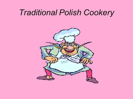 Traditional Polish Cookery. BROTH CHICKEN STOCK MADE OUT OF BEEF STOCK FROM MEET AND VEGETABLES. SERVED WITH PASTA. HOW TO PREPARE? BOIL CHICKEN STOCK.