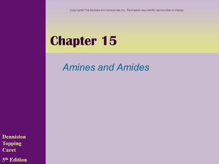 Chapter 15 Amines and Amides Denniston Topping Caret 5th Edition