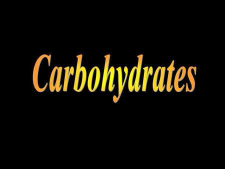 Introduction Carbohydrates are sugars and starches, which provide energy for humans and animals, and cellulose which make up many plant structures. There.